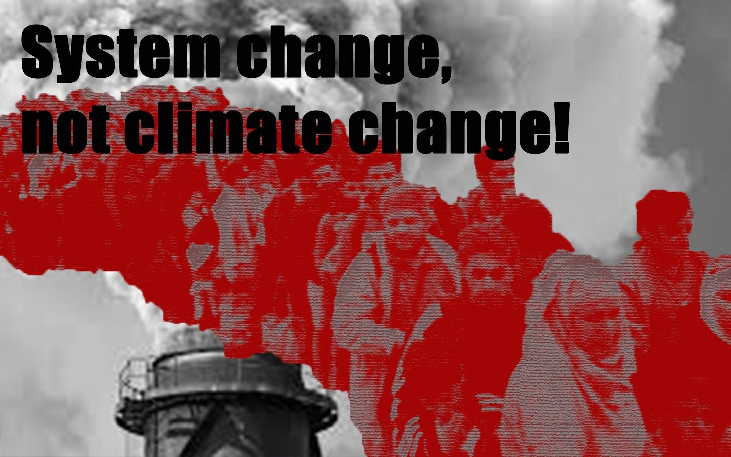 2019 Resolution: System Change, Not Climate Change!