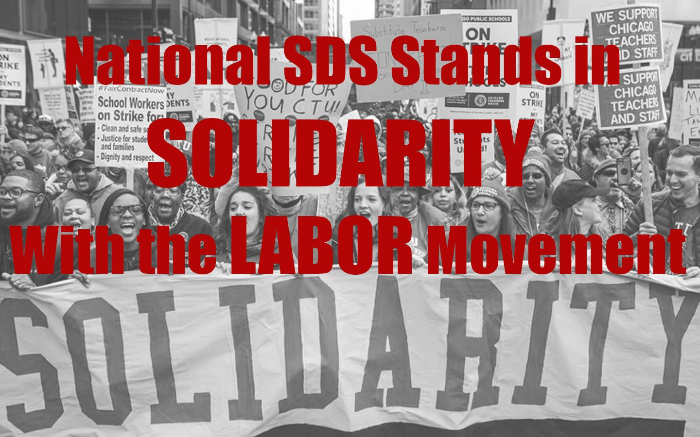 2019 Resolution: National SDS Stands in Solidarity With the Labor Movement