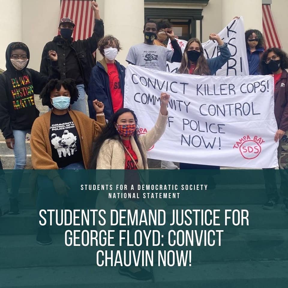 Students Demand Justice for George Floyd: Convict Chauvin Now!