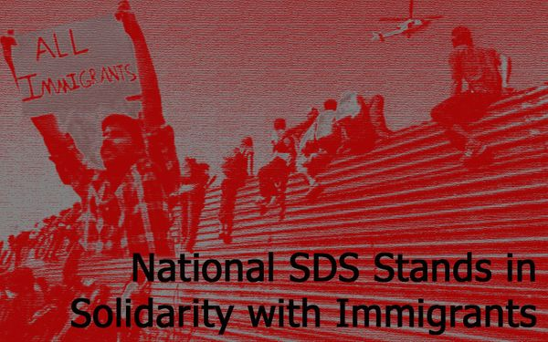 2019 Resolution: National SDS Stands in Solidarity With Immigrants