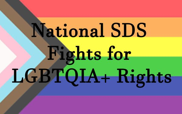 2019 Resolution: National SDS Fights for LGBTQIA+ Rights