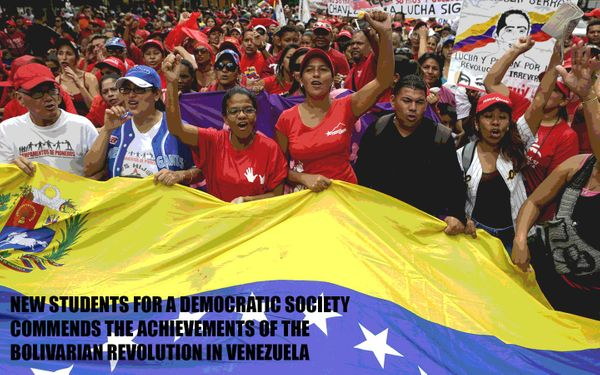 New Students for a Democratic Society Commends the Achievements of the Bolivarian Revolution in Venezuela