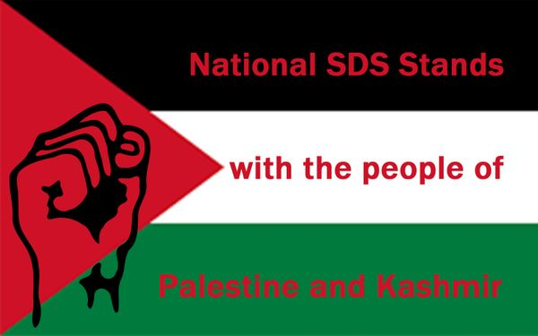 2019 Resolution: National SDS Stands with the people of Palestine and Kashmir