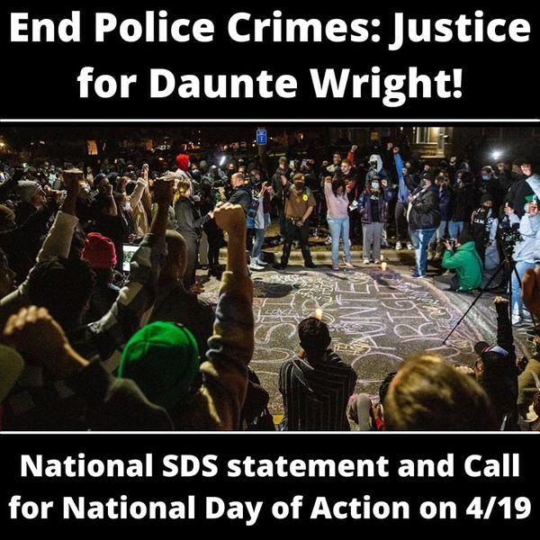 End Police Crimes: Justice for Daunte Wright!